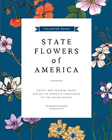 State Flowers of America: Coloring Book de Sylvie Lee